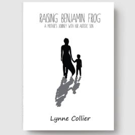 https://lynnecollier.com/raising-benjamin-frog/raising-benjamin-frog-by-lynne-collier/