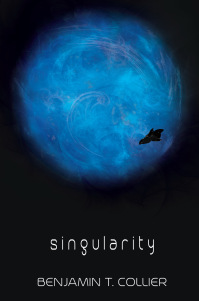 Singularity by Benjamin T. Collier
