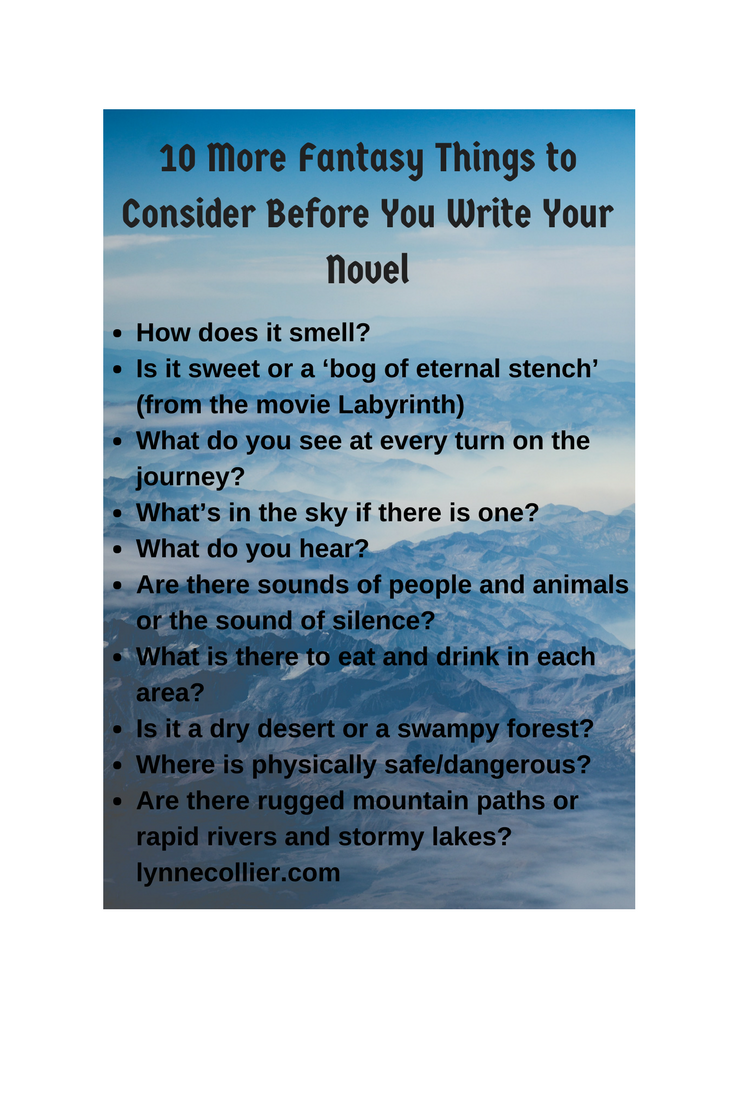 10 more things to consider before you write your fantasy story.