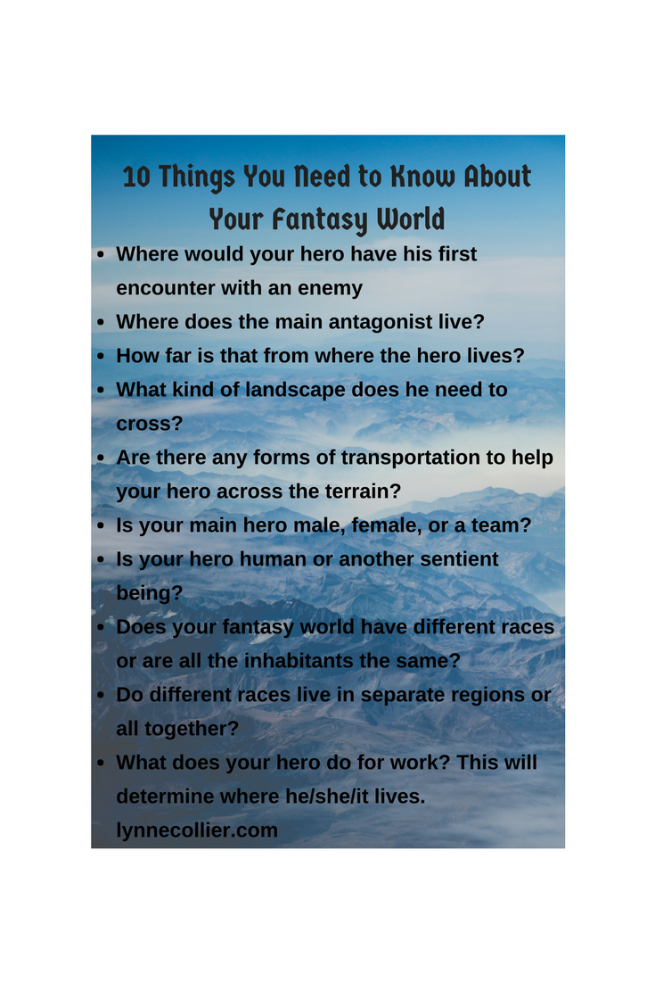 10 things you need to know about your fantasy world before you begin writing your novel.