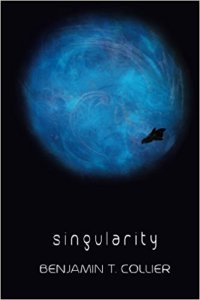 singularity-by-benjamin-t-collier